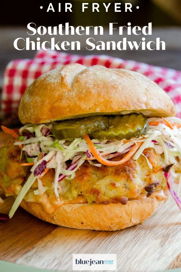 Air Fried Chicken Sandwich Blue Jean Chef Meredith Laurence
