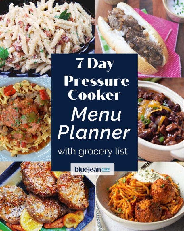 7-Day Menu Planner: Pressure Cooker