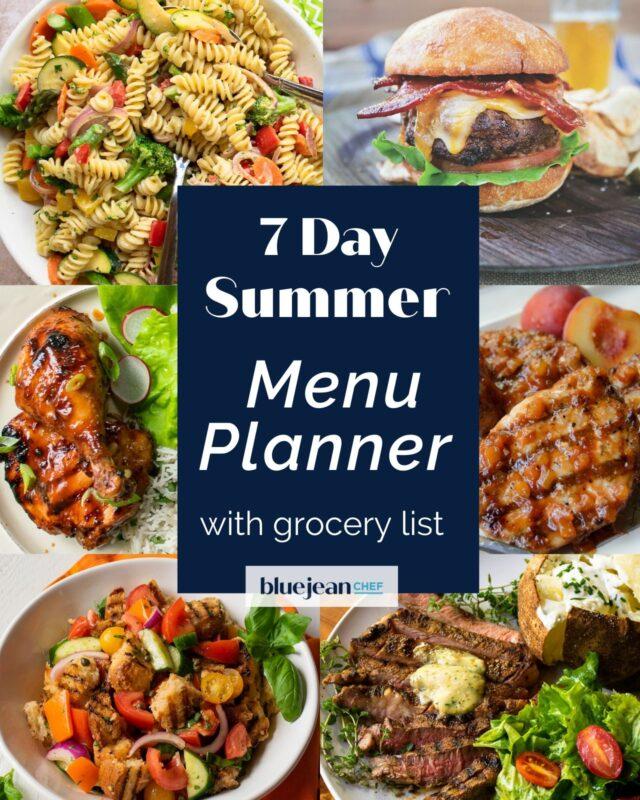 7 Day Menu Planner: Summer Meals